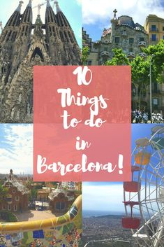 10 Things to Do and See in Barcelona Spain! How to experience the most colorful city in Spain from Sagrada Familia, Park Guell to Casa Batllo! Everything you need to know about traveling to Barcelona Spain!