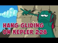 Hang Gliding on Kepler 22b