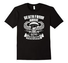 Death From Above 82nd Airborne Division T Shirt