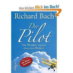 Der Pilot: Die Weisheit wartet über den Wolken (German Edition)