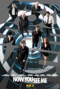 "I love watching ""Now you see me"" it's one of my favorite movies."