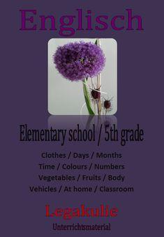#Arbeitsblätter und #Uebungen mit Lösungen  für den Englischunterricht. #Clothes / Kleidung  #Days / Tage  Months / Monate #Time / Zeit •Colours / Farben #Numbers / Zahlen  #Vegetables / Gemüse  #Fruit / Obst  #Body / Körper #Vehicles / Fahrzeuge  #At Home / Zuhause   •Classroom / Klassenzimmer