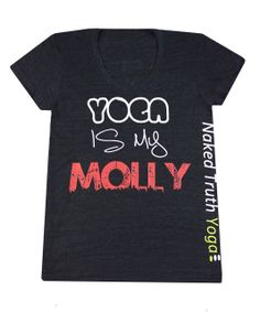Recovery is my molly? Yoga Clothing, Yoga Teacher Training, Vancouver, Naked, T Shirt, Shopping, Accessories, Clothes, Tops