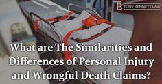 What are The Similarities and Differences of #PersonalInjury and #WrongfulDeathClaims?