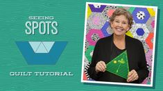 """Make a """"Seeing Spots"""" Quilt with Jenny Doan of Missouri Star (Video Tutorial) - YouTube"""