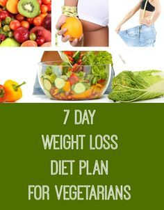 7 Day Weight Loss Diet Plan For Vegetarians #Health #Fitness #Makeup http://yournameteeshop.com/recommends/39642-2