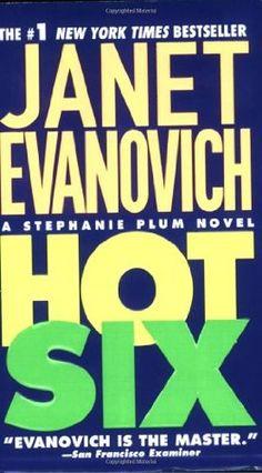 Hot Six  (6 Stephanie Plum) by Janet Evanovich