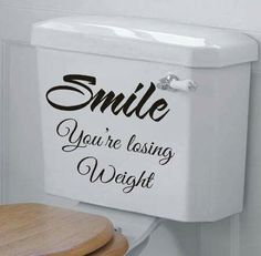 Smile! You're losing weight.