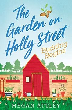 Buy The Garden on Holly Street Part Two: Budding Begins by Megan Attley and Read this Book on Kobo's Free Apps. Discover Kobo's Vast Collection of Ebooks and Audiobooks Today - Over 4 Million Titles! Got Books, Books To Read, Mark Johnson, Romantic Escapes, What To Read, Little Christmas, Book Photography, Free Reading, Love Book