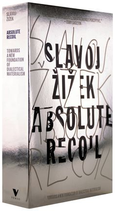 Image result for slavoj zizek absolute recoil