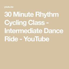 30 Minute Rhythm Cycling Class - Intermediate Dance Ride - YouTube Spin, Cycling, Dance, Dancing, Biking, Bicycling, Ride A Bike