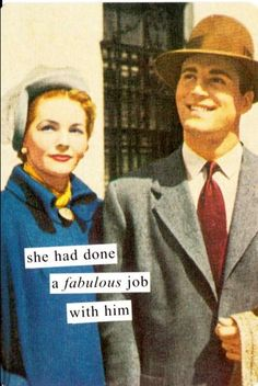 ATPC23 - Anne Taintor Postcard Magnet - she had done a fabulous job with him…