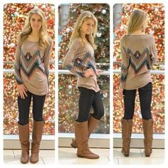 Tribal Long sleeve shirt , Skinnys, and boots! Normally not a fan of Tribal prints since I live in a state where it's in every home but, this I like!