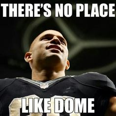 THERE'S NO PLACE LIKE DOME!!!