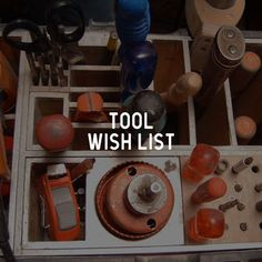 Here is my tool wish list. #tools #wishlist