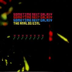CD/Roji Music-Sometime next galaxy/The Analog Girl