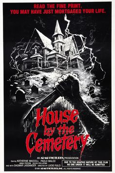 The House by the Cemetery (1981) Quella villa accanto al cimitero (original title) Stars: Catriona MacColl, Paolo Malco, Ania Pieroni ~ Director: Lucio Fulci