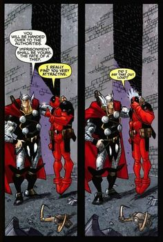 No matter your sexual orientation, you're always attracted to Thor. | 12 Signs You're Deadpool