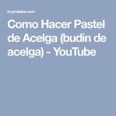 Como Hacer Pastel de Acelga (budin de acelga) - YouTube