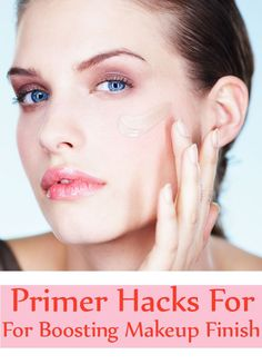 9 Must Know Primer Hacks For Boosting Makeup Finish | GilsCosmo.com - Shopping made easy!