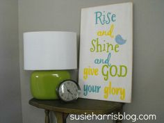 Okay seriously, can Susie Harris make any cuter sign than this? Love it! Susie Harris: Rise and shine!