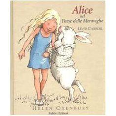 Alice nel paese delle meraviglie (Classici illustrati)
