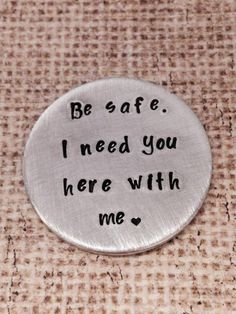 Be Safe- hand stamped custom challenge coin- police officer- military- law enforcement- graduation gift- keepsake police wife-Thin Blue Line Cute Gifts, Diy Gifts, Custom Challenge Coins, Hand Gestempelt, Police Officer Gifts, Police Wife, Love My Husband, Husband Gifts, Thing 1