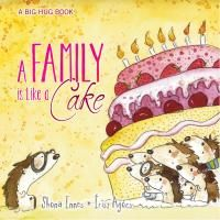 Booktopia has Big Hug Book - A Family is Like a Cake by Shona Innes. Buy a discounted Hardcover of Big Hug Book - A Family is Like a Cake online from Australia's leading online bookstore. Shona, Boomerang Books, Hug Pictures, People Who Help Us, Author Studies, Book People, Feelings And Emotions, Reading Time, Big Hugs