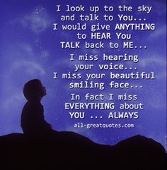 Nice I Miss Everything About You quotes quote miss you sad death loss sad quotes in memory grief. Missing My Son, Missing You So Much, Love You, Sad Quotes, Inspirational Quotes, Life Quotes, Death Quotes, Crush Quotes, Quotable Quotes