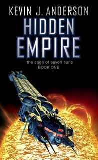 Hidden Empire - Okay book but too much text for too little actual story