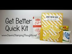 Get Better Quick Kit -Cough drops, tissues, cup of soup, paper = 4 x 10 two 4 x 5 3 x 4 2 x 3 2 x 4 1 x 3 Card Making Tutorials, Card Making Techniques, Craft Tutorials, Dawns Stamping Thoughts, Stamping Up, Dawn Griffith, Handmade Birthday Cards, Handmade Cards, Wellness