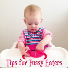 Toddler eating: Tips for Fussy Eaters from Childhood 101