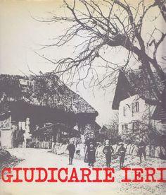 GIUDICARIE IERI saggio di Bruno Parisi documenti fotografici di Ruggero Boschi
