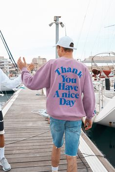 UO Have A Nice Day Pink Overdye Crewneck Sweatshirt | Urban Outfitters | Men's | Tops | Hoodies & Sweatshirts #urbanoutfitterseu #uoeurope