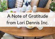 A Note of Gratitude from the Lori Dennis Inc.