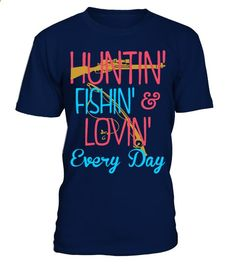 HUNTING FISHING LOVING EVERY DAY | monogrammed fishing shirts, mens fishing shirts, funny fishing shirts, fly fishing shirts, fishing shirts for women, fishing shirts ideas, kids fishing shirts, bass fishing shirts, fishing shirts for boys, fishing shirts cover up, infant fishing shirts, birthday fishing shirts, embroidered fishing shirts, boys fishing shirts, fishing shirts vinyl