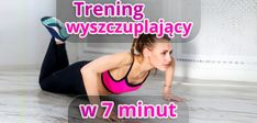 7-minutowy trening wyszczuplający sylwetkę! Fitness Transformation, Tabata, Loose Weight, Just Do It, Personal Trainer, Fitness Inspiration, Health And Beauty, Healthy Living, Health Fitness