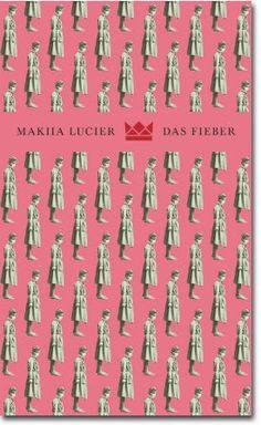 Das Fieber von Lucier, Makiia, Jugendbücher, Historie, Erwachsenwerden, Historie