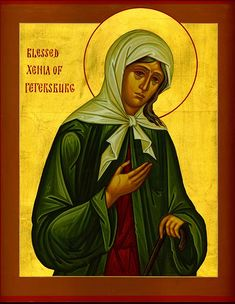 Akathist to St. Ksenia (Xenia) of St. Petersburg (Orthodox Prayers to Find a Job, Spouse, or Home, to Save a Marriage, and for the Healing of Mental Illness)