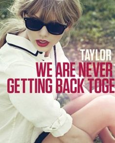 """Taylor Swift's single """"We Are Never Ever Getting Back Together"""" shot to the top of the iTunes Songs chart in just under an hour of its release"""