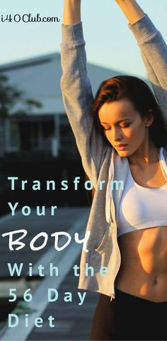 Transform Your Body with the 56 Day Diet - i40Club