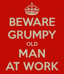 Image result for I am Grumpy