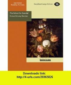 The School for Scandal (9781442900226) Richard Brinsley Sheridan , ISBN-10: 1442900229  , ISBN-13: 978-1442900226 ,  , tutorials , pdf , ebook , torrent , downloads , rapidshare , filesonic , hotfile , megaupload , fileserve