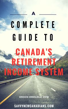 A Complete Guide To Canada's Retirement Income System How much money do you need to retire comfortably in Canada? This guide covers everything you need to know about retirement planning, pension Retirement Cards, Early Retirement, Retirement Planning, Retirement Strategies, Retirement Decorations, Retirement Advice, Financial Tips, Financial Planning, Savings And Investment