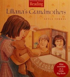 Picture book. Liliana's Grandmothers by Leyla Torres. Latino/White.