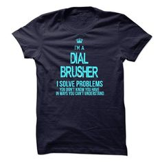 i am DIAL BRUSHER #name #begind #holiday #gift #ideas #Popular #Everything #Videos #Shop #Animals #pets #Architecture #Art #Cars #motorcycles #Celebrities #DIY #crafts #Design #Education #Entertainment #Food #drink #Gardening #Geek #Hair #beauty #Health #fitness #History #Holidays #events #Home decor #Humor #Illustrations #posters #Kids #parenting #Men #Outdoors #Photography #Products #Quotes #Science #nature #Sports #Tattoos #Technology #Travel #Weddings #Women