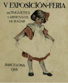 Catálogo de la Exposición-Feria de juguetes y artículos de bazar, Barcelona 1918