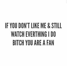 you are a fan.