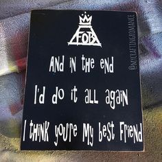 Fall Out Boy Inspired x 12 Wood Sign FOB by mycraftingromance Angry Love Quotes, Best Fiends, Making Signs On Wood, Painted Wood Signs, Pop Punk, Fall Out Boy, Painting On Wood, I Am Awesome, Lyrics
