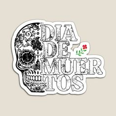 This design is also available on many other items. Come celebrate the day of the dead with us, celebremos el dia de muertos Canvas Prints, Art Prints, Coque Iphone, Day Of The Dead, Magnets, My Arts, Stickers, Printed, Awesome